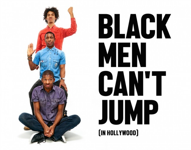Black Men Can't Jump In Hollywood   © Tim Bailey