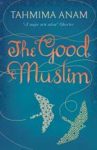 TAHMIMA ANAM (Bangladesh) - The Good Muslim – 1847679730