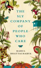 RAHUL BHATTACHARYA (India) - The Sly Company of People Who Care – 0330534734