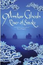 AMITAV GHOSH (India) - River of Smoke – 0719568986