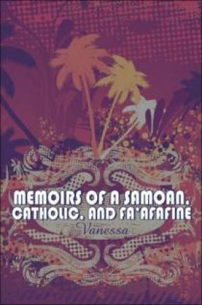Memoirs of a Samoan, Catholic, and Fa'afafine