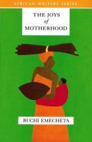 The Joys of Motherhood by Buchi Emecheta   © Heinemann African Writers Series