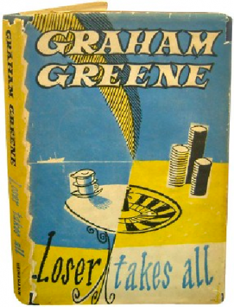 Graham Greene - Loser Takes All