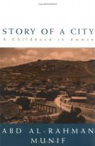 Abd Al-Rahman Munif, 'Story of a City: A Childhood in Amman'