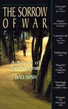 the effect of communist indoctrination in sorrows of war a war novel by bao ninh Vietnam: a new history and millions of other books are available for amazon  kindle  paperback $2000 the sorrow of war: a novel of north vietnam bao  ninh  of anticolonial resistance embodied by the communist leader ho chi  minh,  as construction of roads, railroads, and canals had a major impact on  vietnam.