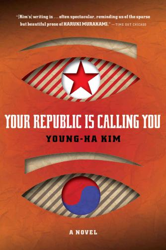 Your Republic Is Calling You by Kim Young-ha | © Mariner Books