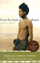 Pascal Khoo Thwe - From the Land of Green Ghosts: A Burmese Odyssey