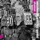 Mazolewski/Gonzalez Quintet – Shaman