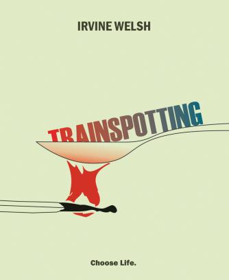 Trainspotting for Filth: Irvine Welsh's Portrayals of ...