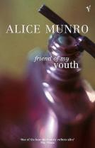 Alice Munro - Friend of My Youth