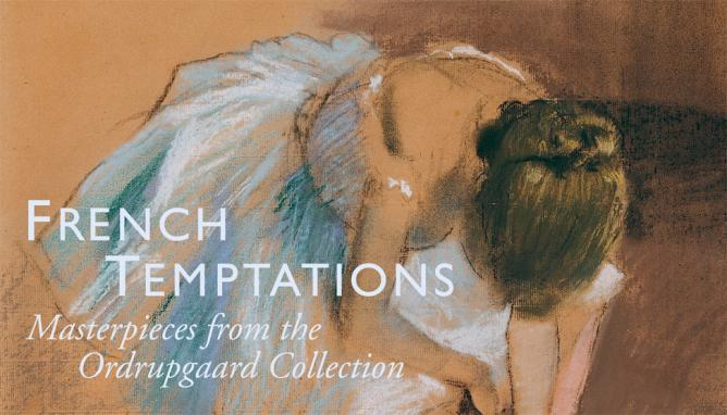 French Temptations at Ordrupgaard