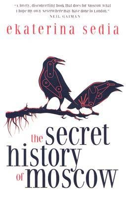 The Secret History of Moscow © Prime Books