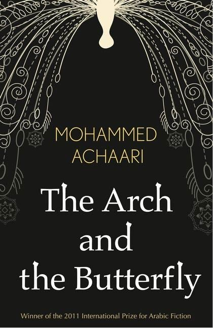 The Arch and the Butterfly, Mohammed Achaai | Bloomsbury