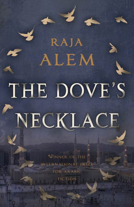 The Dove's Necklace, Raja Alem | Gerald Duckworth & Co Ltd