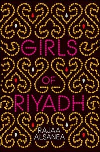 Girls of Riyadh, Rajaa Al-Sanea | Penguin Books