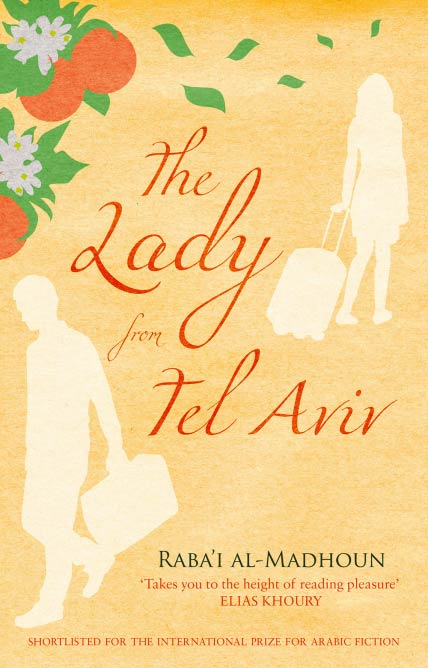 The Lady from Tel Aviv, Rabai Al-Madhoun | Telegram Books