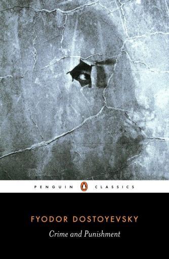 Fyodor Dostoyevsky - Crime and Punishment