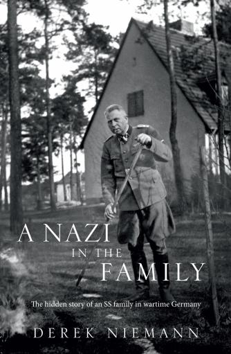 A Nazi in the Family - Derek Niemann
