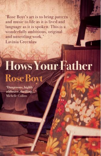 Rose Boyt - Hows Your Father