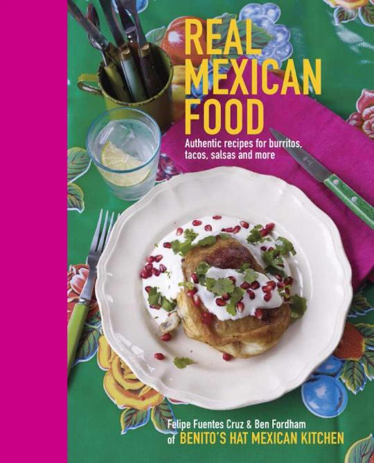 The 10 best mexican cookbooks you need in your kitchen death by burrito shay ola usa uk forumfinder Image collections