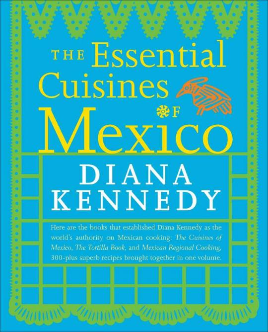 The 10 Best Mexican Cookbooks You Need In Your Kitchen