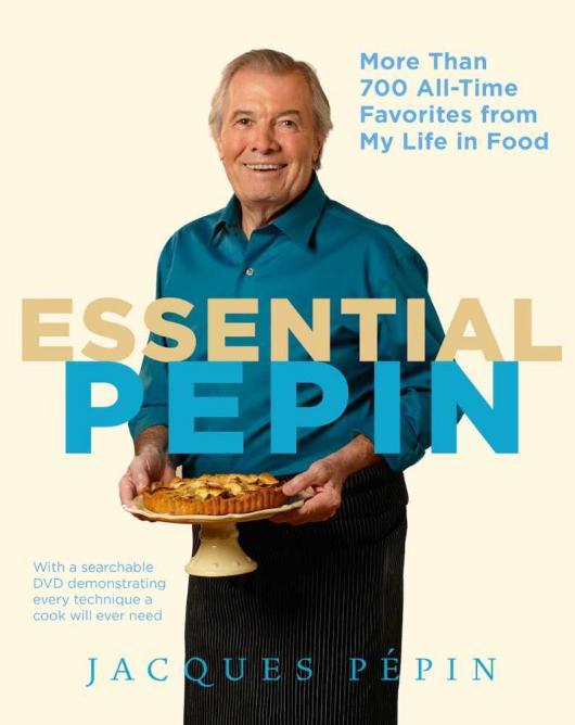 Essential Pépin   © Rux Martin/Houghton Mifflin Harcourt