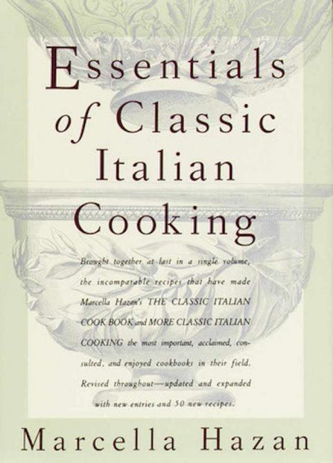 Essentials of Classic Italian Cooking | © Alfred A. Knopf