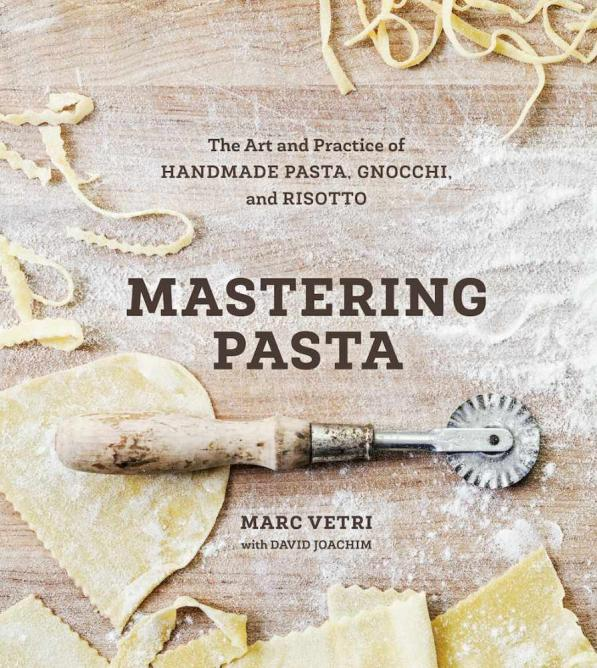 Mastering Pasta | © Ten Speed Press