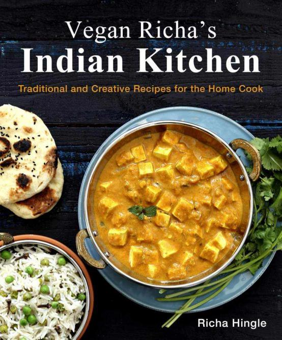 The 10 best cookbooks for traditional indian food vegan richas indian kitchen xa9 forumfinder Choice Image
