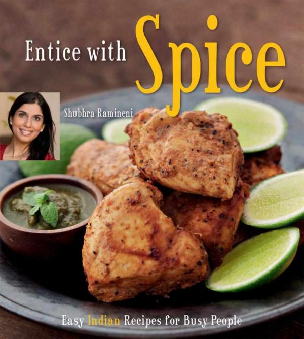 Shubra Ramineni's Entice With Spice | © Tuttle Publishing