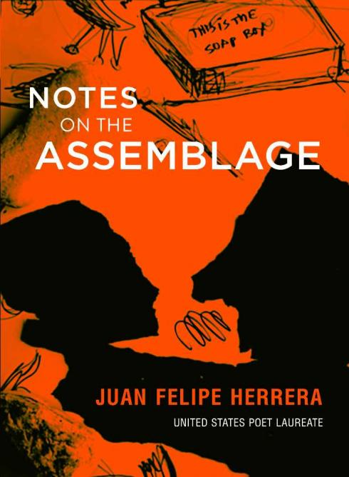 Juan Felipe Herrera's Notes on the Assemblage | Courtesy City Lights Booksellers and Publishers