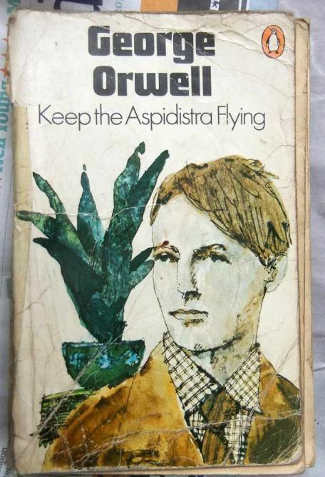 Keep the Aspidistra Flying by George Orwell   © Gwydion M. Williams/Flickr