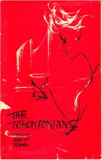 Phyllis Brett Young's The Torontonians | © McGill-Queen's University Press