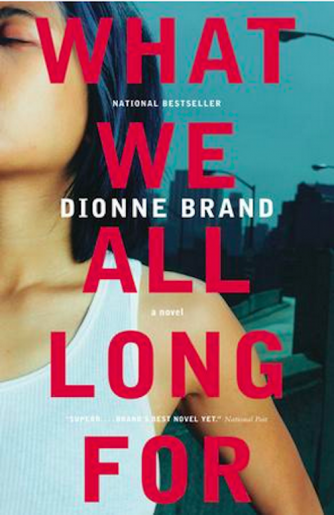 Dionne Brand's What We All Long For | © Penguin Random House Canada