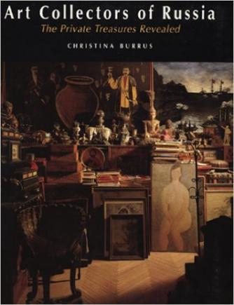 The Art Collectors of Russia, Christina Burrus | © I.B.Tauris