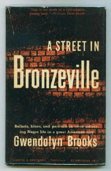 A Street In Bronzeville A Glimpse From Gwendolyn Brooks