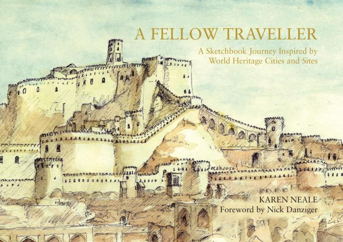 'A Fellow Traveller: A Sketchbook Journey Inspired by World Heritage Cities and Sites' by Karen Neale, 2015   Courtesy of Karen Neale