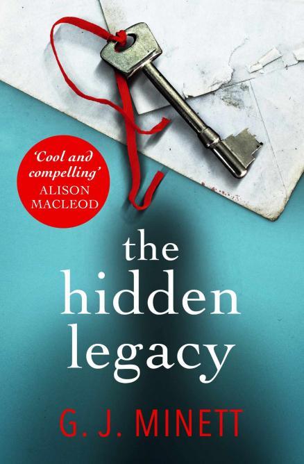The Hidden Legacy by G.J Minett © Twenty7