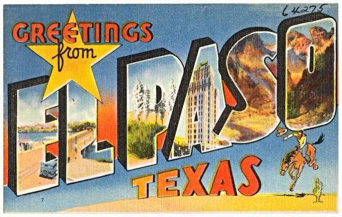 Greetings from El Paso!