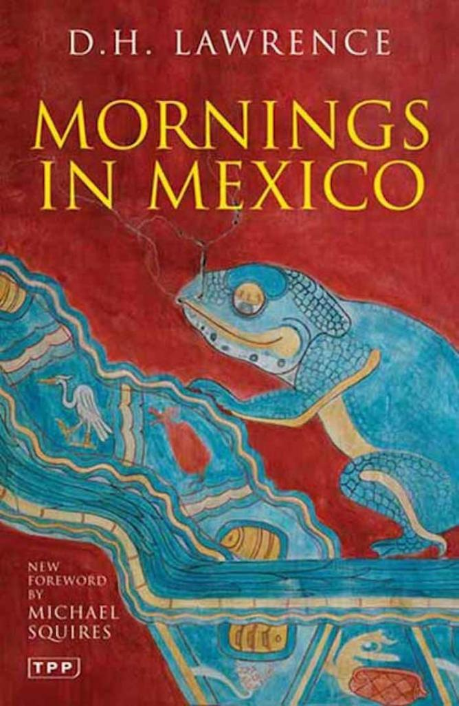 Fictional Mexico 10 Great Novels Set In The Land Of