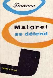 Maigret Se Défend | © Presses de la Cité