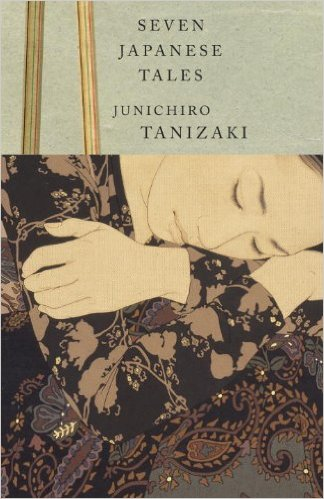 Seven Japanese Tales, Tanizaki © Courtesy of Vintage International