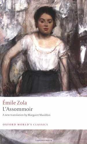 L'Assommoir, Emile Zola | Oxford World's Classics