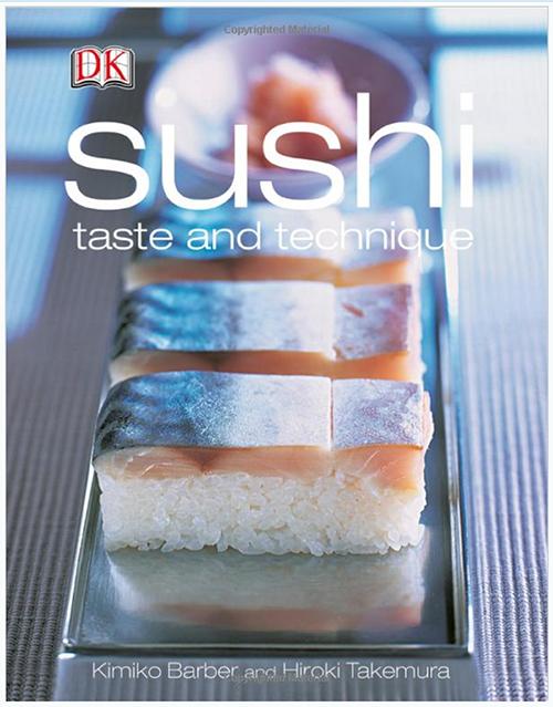 Sushi Taste and Technique | Kimiko Barber and Hiroki Takemura ©DK