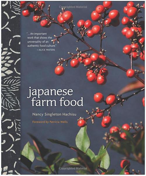 Japanese Farm Food | Nancy Singleton Hachisu ©Andrews McMeel Publishing