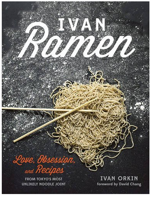 Ivan Ramen | Ivan Orkin ©Absolute Press