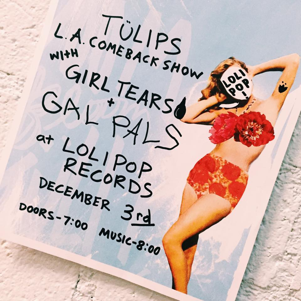TÜLIPS L.A. Comeback show   © Lolipop Records