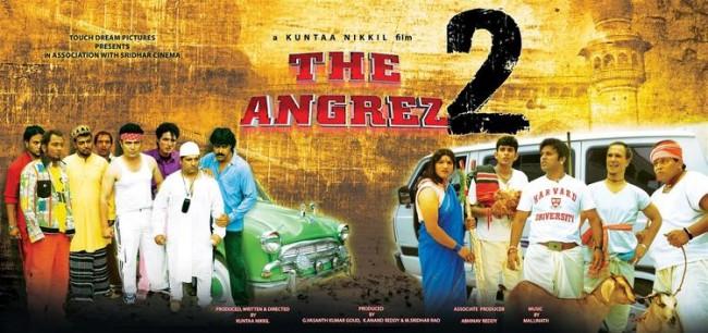 The Angrez 2 (2015, Kuntaa Nikhil) | © Kuntaa Nikkil, G. Vasanth Kumar Goud, K. Anand Reddy, M. Sridhar Rao