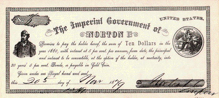 A ten-dollar note issued by Norton's Imperial Government, Wells Fargo History Museum @ Wikipedia Commons