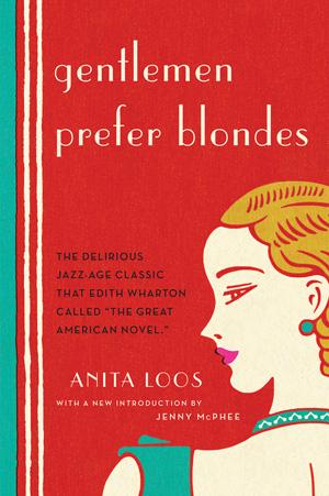 Gentlemen Prefer Blondes   © Liveright Publishing